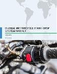 Global Motorcycle Start-stop System Market 2017-2021