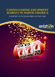 Casino Gaming Equipment Market in North America - Industry Outlook and Forecast 2019-2024