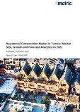 Residential Construction Market in Tunisia: Market Size, Growth and Forecast Analytics to 2021