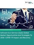 Software As A Service (SaaS) Global Market Opportunities And Strategies To 2030: COVID-19 Impact and Recovery