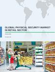 Global Physical Security Market in the Retail Sector 2016-2020