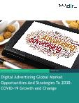 Digital Advertising Global Market Opportunities And Strategies To 2030: COVID-19 Growth and Change
