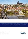 Czech Republic Cards and Payments: Key Trends & Drivers, Emerging Consumer Attitudes and Charge Card Growth Prospects to 2020