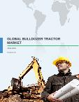 Global Bulldozer Tractor Market 2015-2019 - Industry Analysis