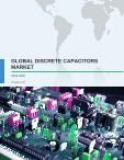 Global Discrete Capacitors Market 2016-2020