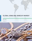 Global Gems and Jewelry Market 2017-2021