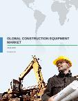 Global Construction Equipment Market 2016-2020