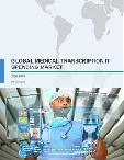 Global Medical Transcription IT Spending Market 2016-2020
