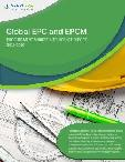 Global EPC and EPCM Services Category - Procurement Market Intelligence Report