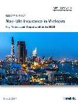Non-Life Insurance in Vietnam, Key Trends and Opportunities to 2020