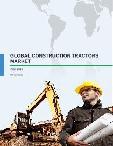 Global Construction Tractors Market - Market Analysis 2015-2019