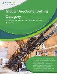 Global Directional Drilling Category - Procurement Market Intelligence Report