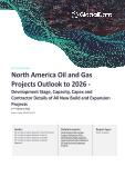 North America Oil and Gas Projects Outlook to 2025 - Development Stage, Capacity, Capex and Contractor Details of All New Build and Expansion Projects