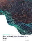 Mass Affluent Target Propositions, 2021 Update - A Key for Sustainability and Growth