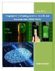 Fingerprint Technology Market: Trends and Opportunities (2015-2019)