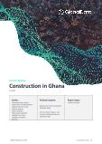Construction in Ghana - Key Trends and Opportunities (H1 2021)