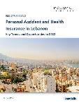 Personal Accident and Health Insurance in Lebanon Key Trends and Opportunities to 2020