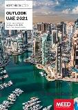 United Arab Emirates (UAE) Outlook 2021 - Opportunities and Challenges in the Middle East's most Dynamic Market after COVID-19 - MEED Insights