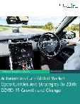 Autonomous Cars Global Market Opportunities And Strategies To 2030: COVID-19 Growth and Change