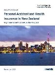 Personal Accident and Health Insurance in New Zealand, Key Trends and Opportunities to 2021