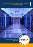 Middle East and North Africa (MENA) Data Center Market - Industry Outlook & Forecast 2021-2026