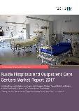 Russia Healthcare Services Market Report 2017