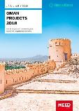 MEED Insights: Oman Projects Market 2018 - In-depth analysis and outlook of the project opportunities and planned investments