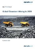 Global Chromium Mining to 2020