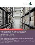 Wholesale Market Global Briefing 2018