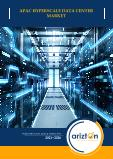 Asia-Pacific (APAC) Hyperscale Data Center - Industry Outlook & Forecast 2021-2026