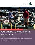 Media Market Global Briefing 2018