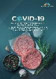 COVID-19 Impact on the Plant-Based Meat Market by Raw Material, Product, Distribution Channel And Region - Global Forecast to 2021