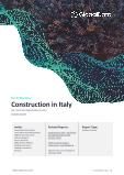 Construction in Italy - Key Trends and Opportunities to 2025 (Q1 2021)