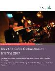 Bars And Cafés Services Global Market Briefing 2017