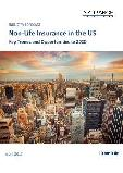 Non-Life Insurance in the US, Key Trends and Opportunities to 2020