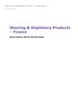 Shaving & Depilatory Products in France (2018) – Market Sizes