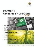 Payments Systems & Suppliers Report