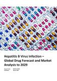 Hepatitis B Virus Infection - Global Drug Forecast and Market Analysis to 2029