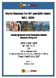 World Markets for HV and EHV Cable Ed 1 2020 Underground and Subsea Cable Market Report