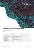 Construction in Germany - Key Trends and Opportunities to 2025 (Q2 2021)