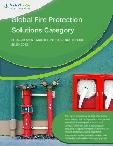 Global Fire Protection Solutions Category - Procurement Market Intelligence Report