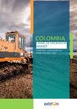 Colombia Crawler Excavator Market - Strategic Assessment & Forecast 2021-2027