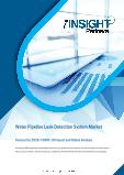 Water Pipeline Leak Detection System Market Forecast to 2028 - COVID-19 Impact and Global Analysis By Offering, Equipment Type, Pipe Type, and End User, and Geography
