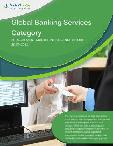 Global Banking Services Category - Procurement Market Intelligence Report