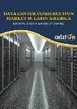 Data Center Construction Market in Latin America - Industry Outlook and Forecast 2019-2024
