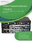 Global Enterprise Routers Category - Procurement Market Intelligence Report