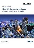 Non-Life Insurance in Japan, Key Trends and Opportunities to 2020