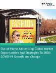 Out-of-Home Advertising Global Market Opportunities And Strategies To 2030: COVID-19 Growth and Change