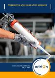 Adhesives & Sealants Market - Global Outlook & Forecast 2021-2026