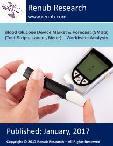 Blood Glucose Device Market & Forecast (SMBG) (Test Strips, Lancet, Meter) – Worldwide Analysis